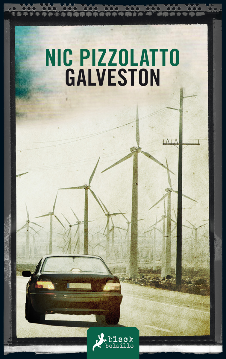Galveston - Pizzolatto Nic