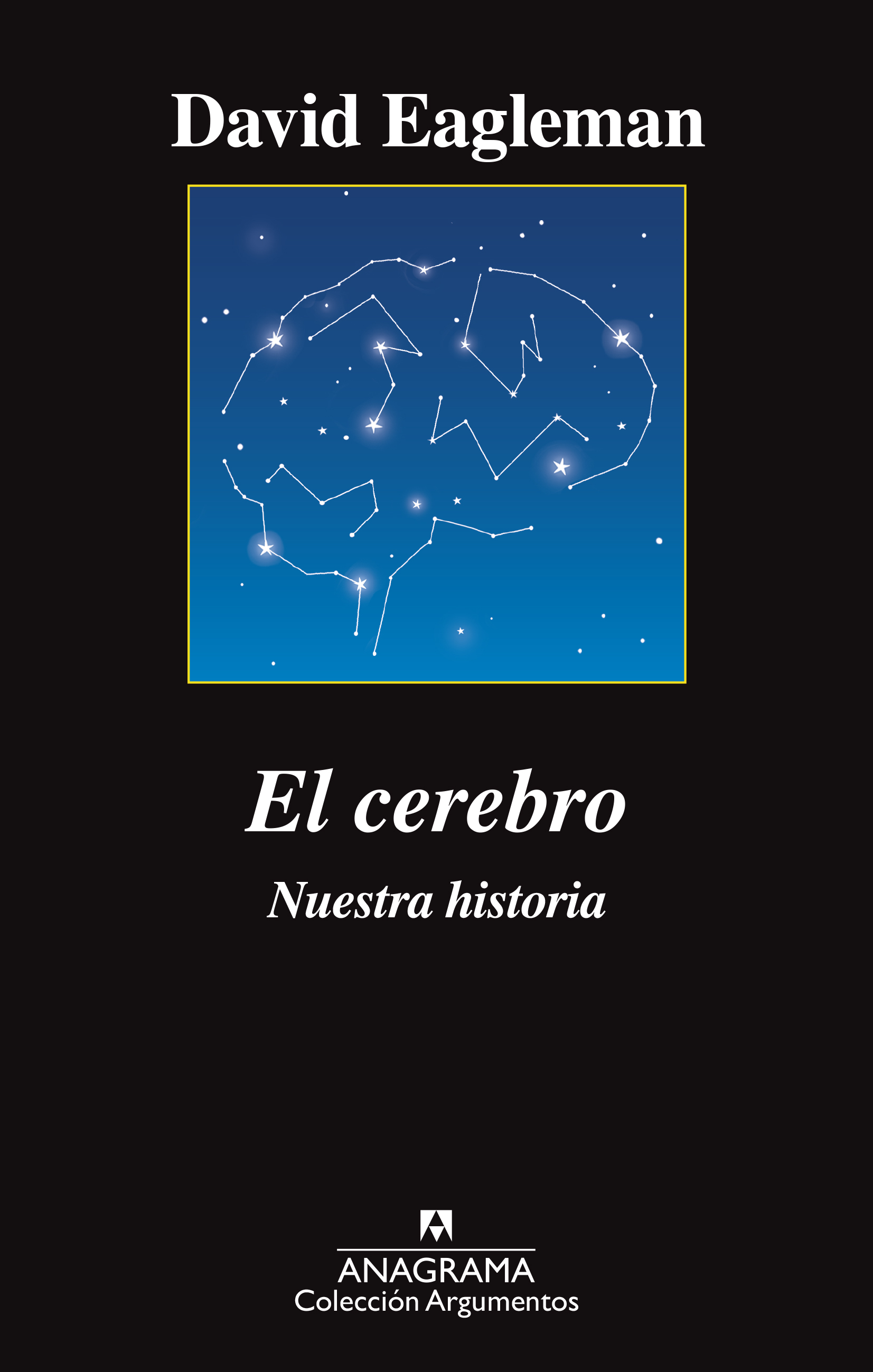 El cerebro - Eagleman David