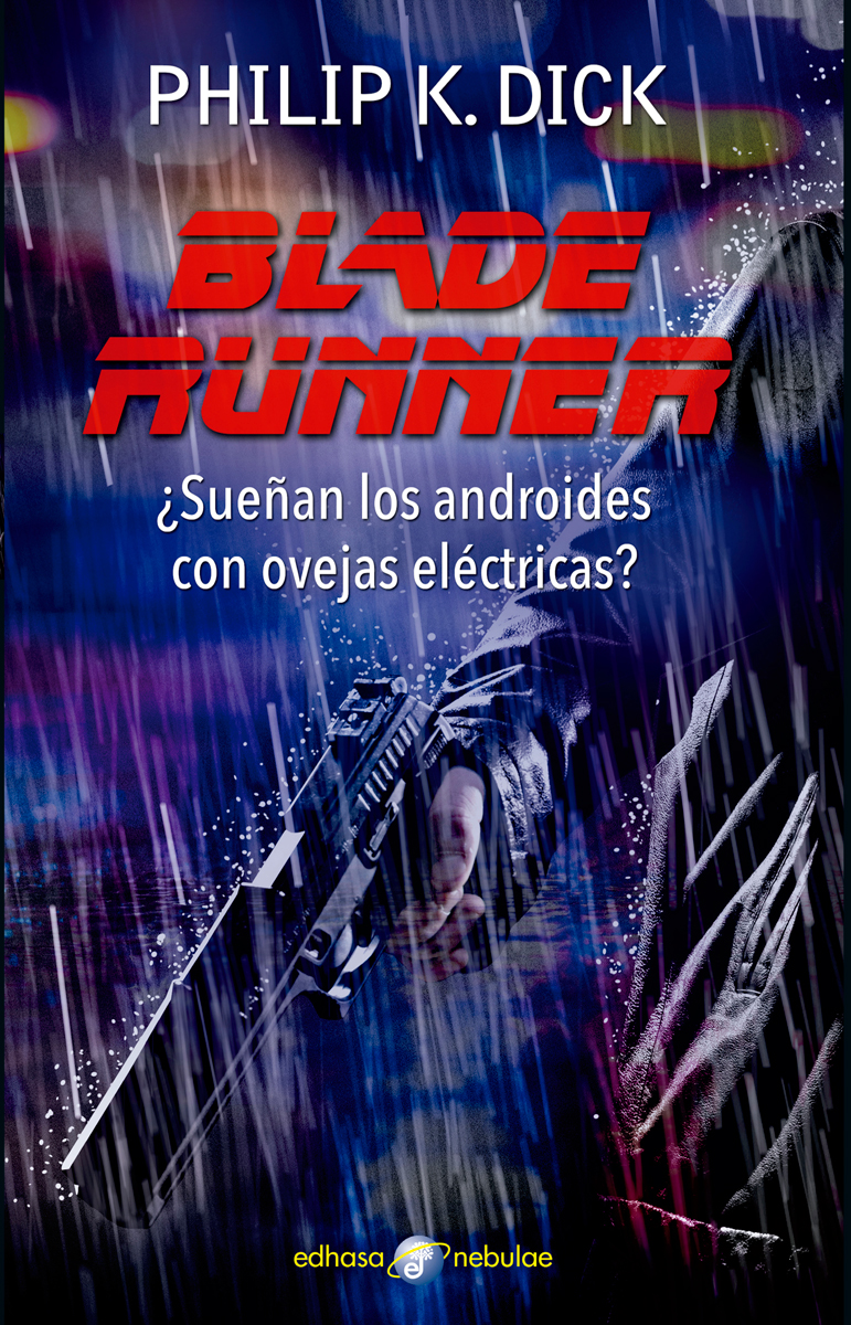 Blade Runner  - Dick Philip K.