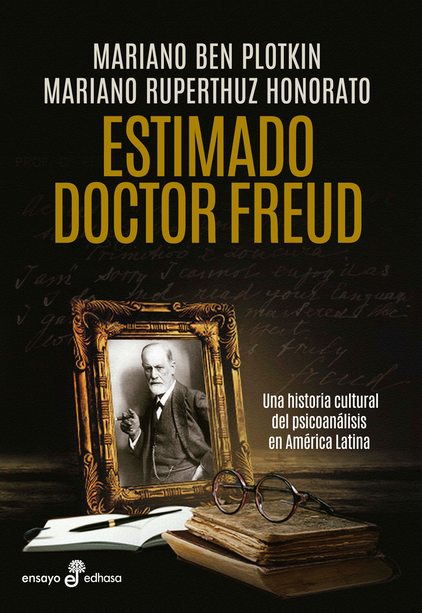 Estimado doctor Freud - Plotkin Mariano Ben