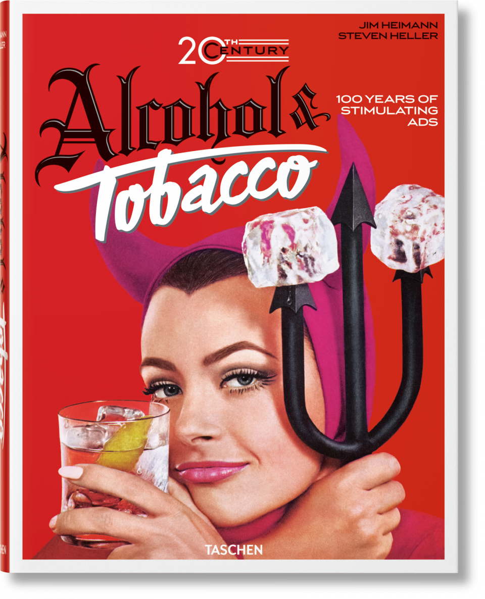 20th Century Alcohol & Tobacco Ads - Heller Steven