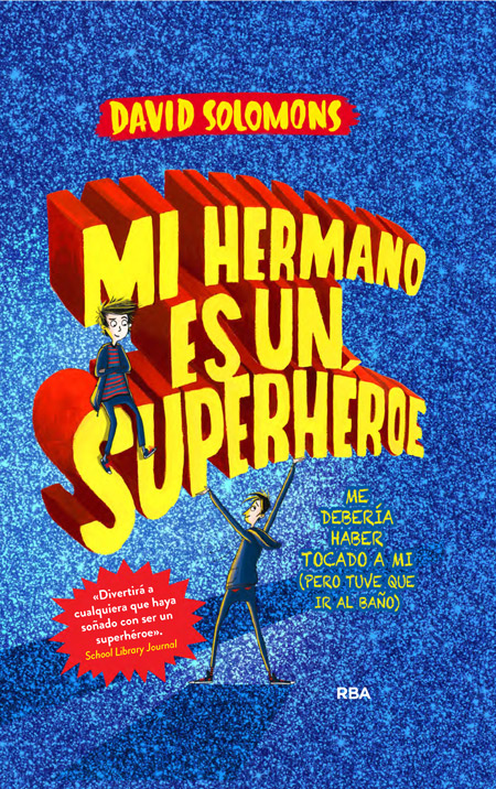 Mi hermano es un superhéroe - Solomons David