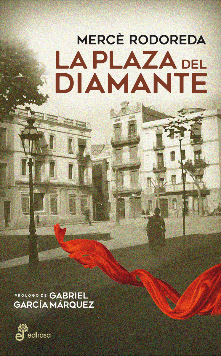 La plaza del diamante - Rodoreda Mercè
