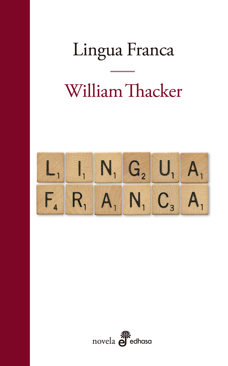 Lingua Franca - Thacker William