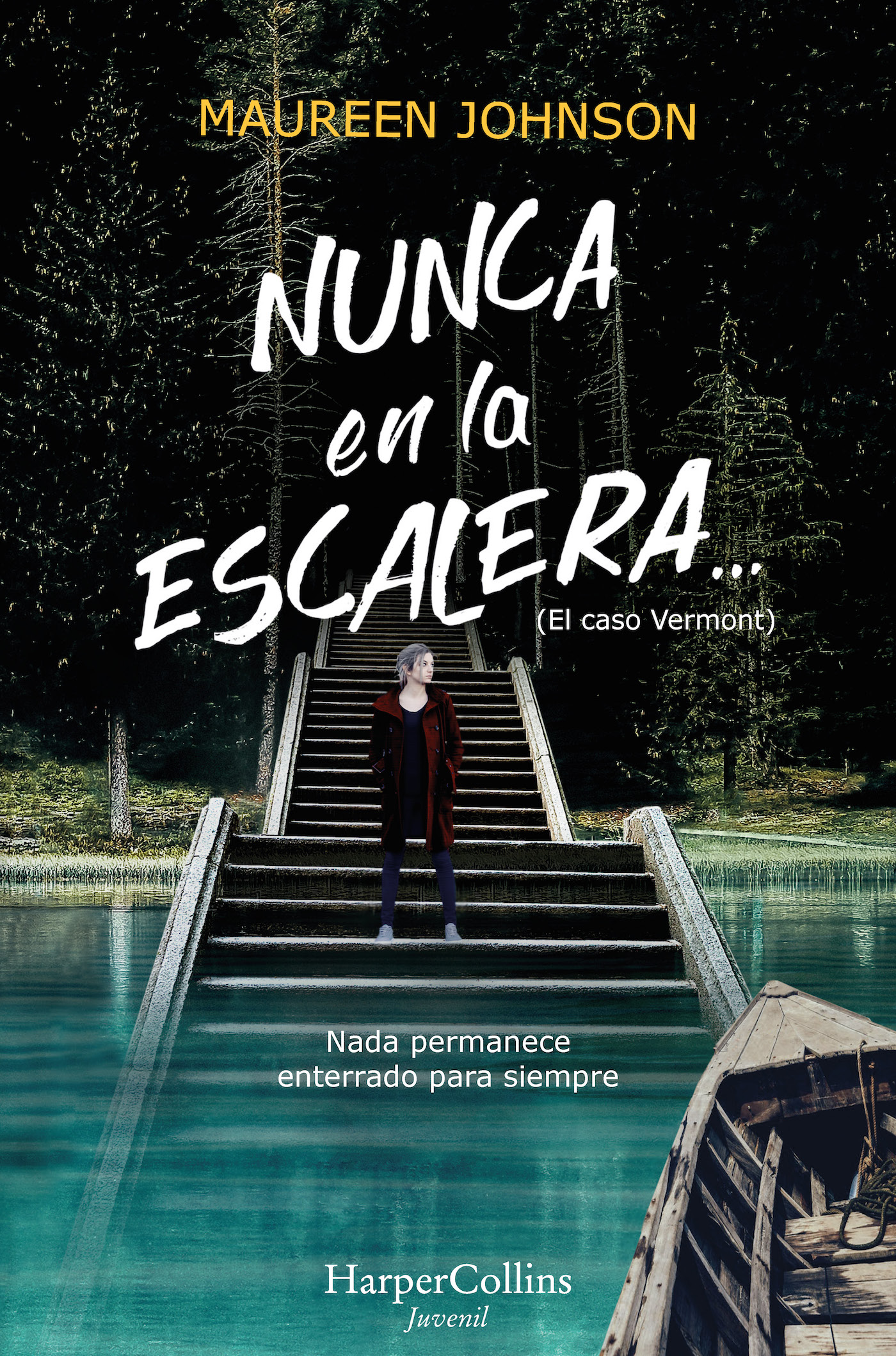 Nunca en la escalera… - Johnson Maureen