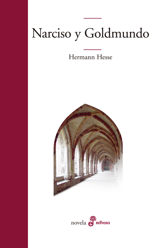 Narciso y Goldmundo - Hesse Hermann