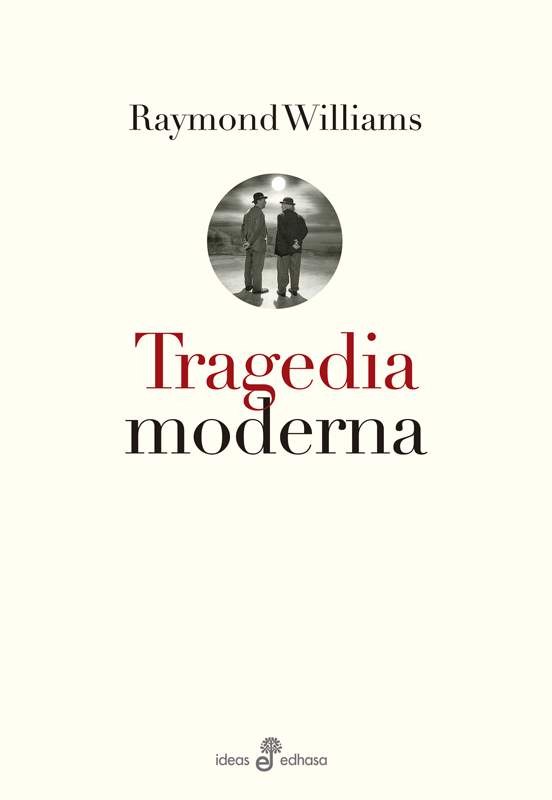 Tragedia moderna - Williams Raymond