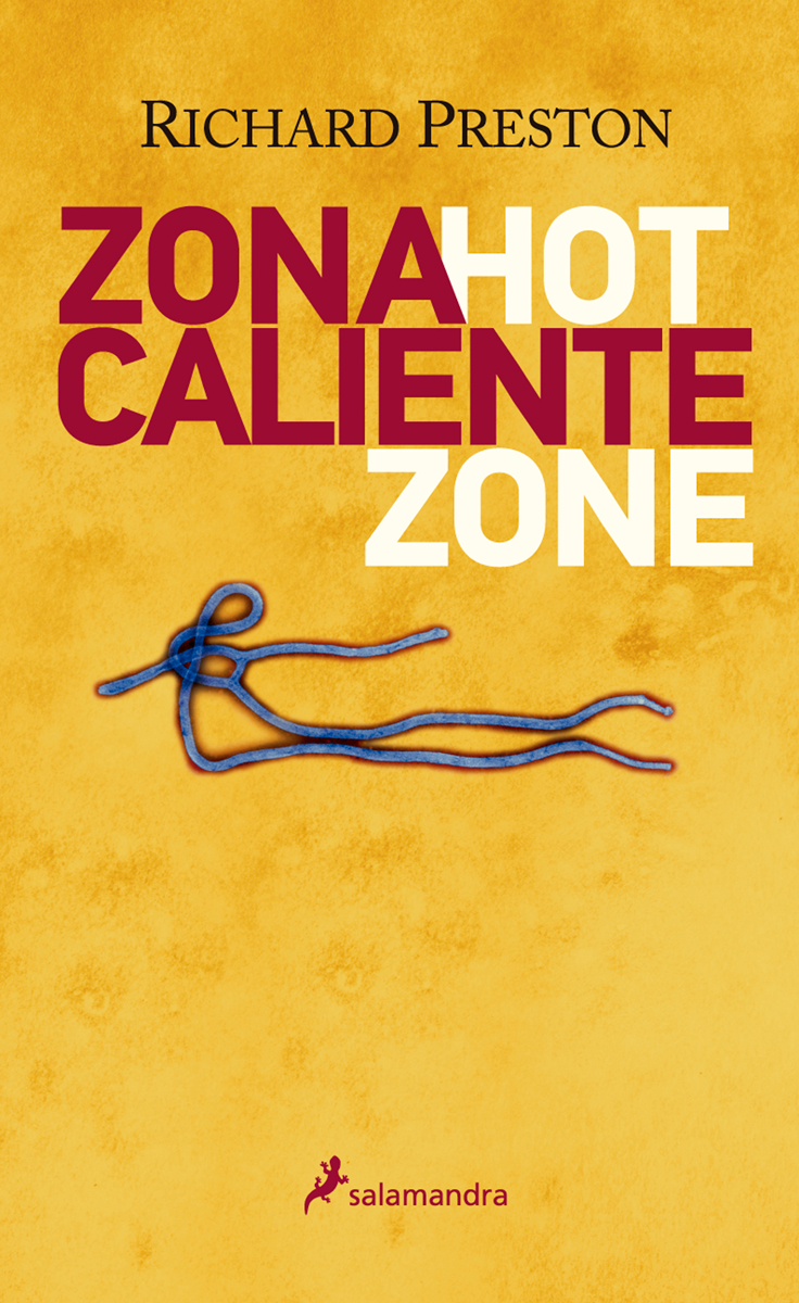 Zona caliente - Preston Richard
